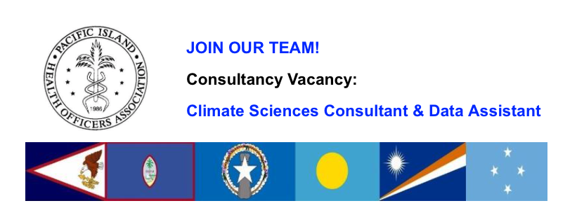 PIHOA E-Blast: Vacancy – Climate Sciences Consultant & Data Assistant