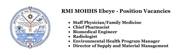 PIHOA E-Blast: RMI MOHHS Ebeye – Position Vacancies