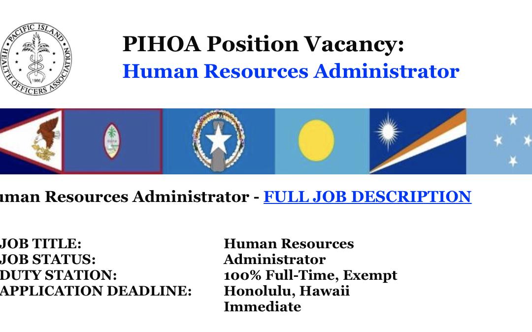 PIHOA E-Blast: Position Vacancy – Human Resources Administrator
