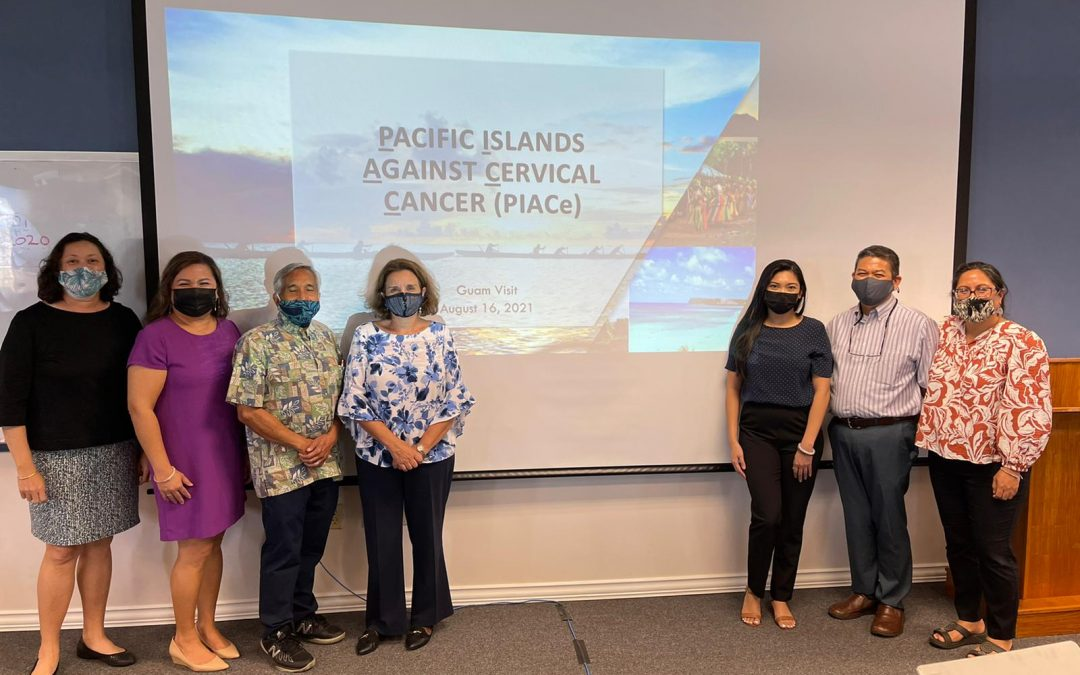 Pacific Islands Against Cervical Cancer (PIACe) Project Stakeholder Site Visit Held in Guam